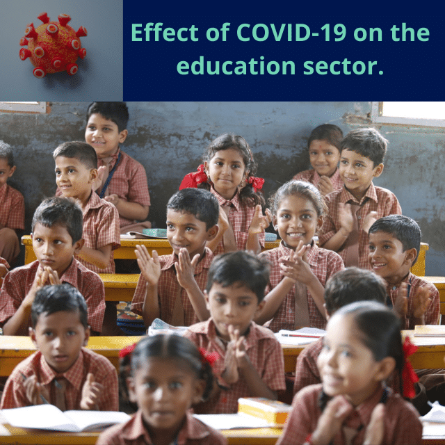 Effect of COVID-19 on the education sector.